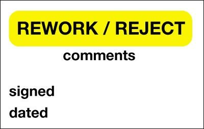 Rework/Reject/Comments/Sign/Date Quality Control Labels