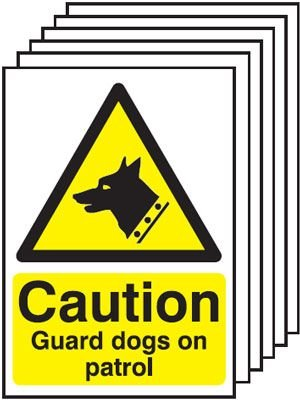 6-Pack Caution Guard Dogs On Patrol Signs