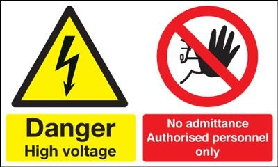 Danger High Voltage/No Admittance Multi-Message Signs