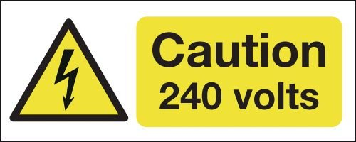 Caution 240 Volts Signs