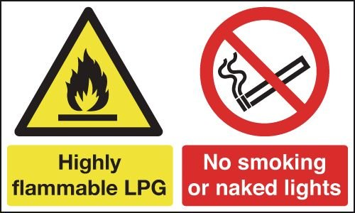Highly Flammable LPG/No Smoking Or Naked Lights Signs
