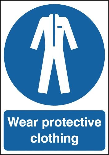Wear Protective Clothing Signs