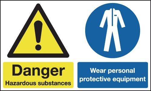 Danger Hazardous Substances/Wear PPE Signs