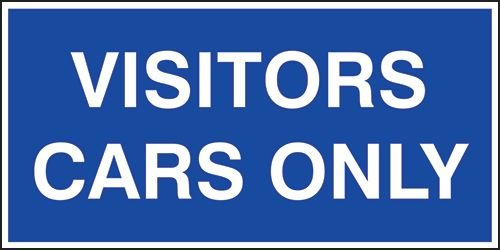 Visitors Cars Only Sign