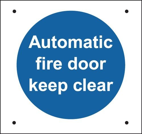 Auto Fire Door Keep Clear Vandal-Resistant Sign