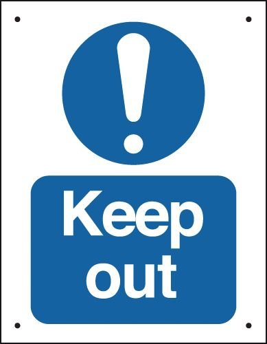 Keep Out - Vandal-Resistant Sign