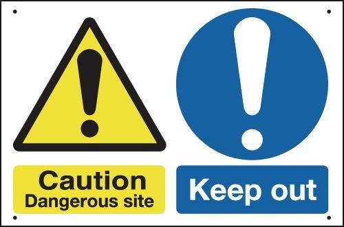Caution Dangerous Site/Keep Out Vandal-Resistant Sign