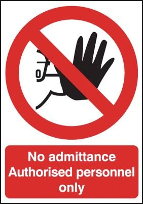 No Admittance Authorised Personnel Only Window Signs