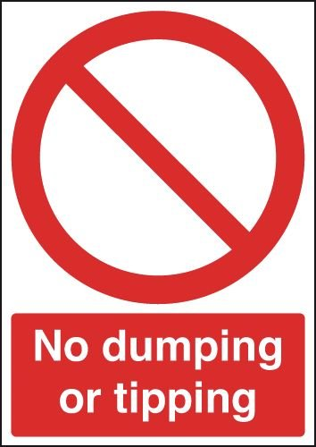 No Dumping Or Tipping Sign