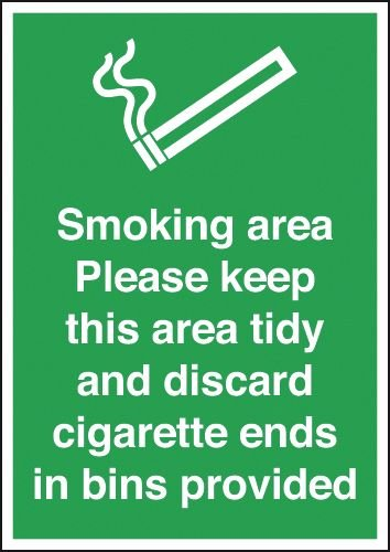 Smoking Area/Please Keep Area Tidy... Signs