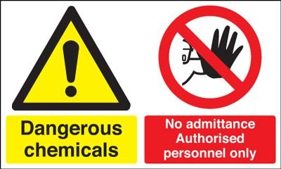 Dangerous Chemicals/No Admittance Multi-Message Signs