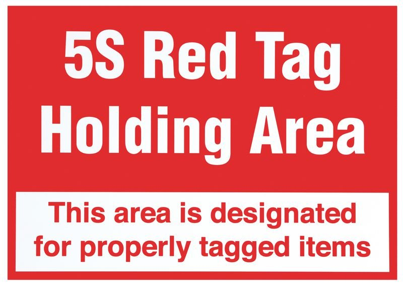 5S Red Tag Holding Area Signs