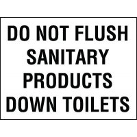Do Not Flush Sanitary Products Down Toilet Sign