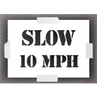 Reusable Stencil - Slow 10MPH