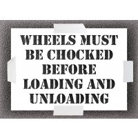 Reusable Stencil - Wheels Must Be Chocked