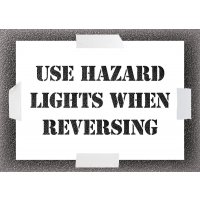 Use Hazard Lights When Reversing Stencil Kit