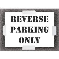 Reusable Stencil - Reverse Parking Only