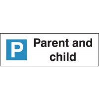 Parent & Child - Parking Bay Signs