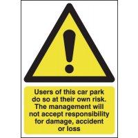 Car Park Risk/Responsibility For Damage Signs