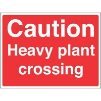 Construction Site Signs - Caution Heavy Plant Crossing