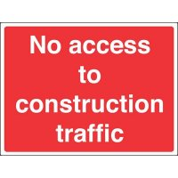 No Access To Construction Traffic Construction Signs