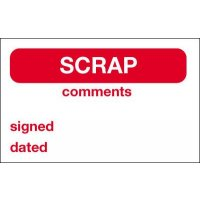 Scrap/Comments/Signed/Dated Quality Control Labels