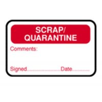 Scrap/Quarantine/Comments/Signed/Date QA Labels