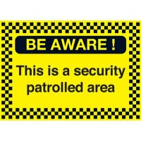 Be Aware This Is A Security Protected Area Sign