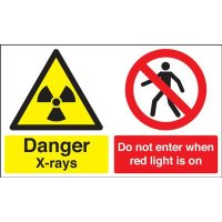 Danger X-Rays Do Not Enter When Red Light Is On Signs