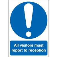 All Visitors Must Report To Reception Window Fix Sign