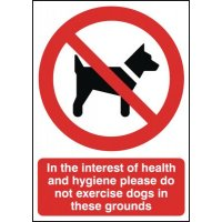 In Interest Of Health & Hygiene No Dogs Signs