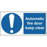 Automatic Fire Door Keep Clear With Symbol Signs