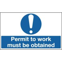 Permit To Work Must Be Obtained - Mandatory Signs
