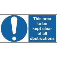 This Area To Be Kept Clear Of All Obstructions Signs