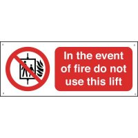 In The Event Of A Fire Do Not Use This Lift Signs