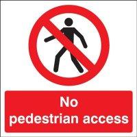 No Pedestrian Access Signs