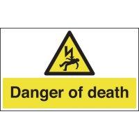 Danger Of Death Signs
