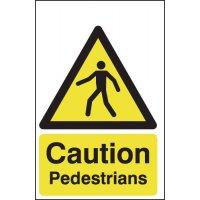 Caution Pedestrians Signs