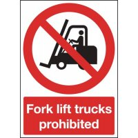 Fork lift Trucks Prohibited Signs