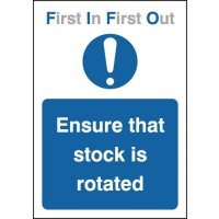 First In First Out - Ensure That Stock Is Rotated Signs