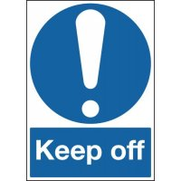 Keep Off - Mandatory Signs