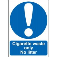 Cigarette Waste Only No Litter Sign