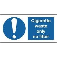 Cigarette Waste Only No Litter Sign