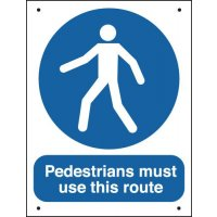 Pedestrians Must Use This Route - Vandal-Resistant Sign