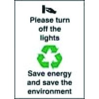 Turn Off The Lights Save Energy/Environment Sign