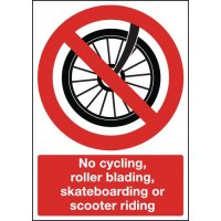 No Cycling/Rollerblading/Skateboarding/Scooter Sign