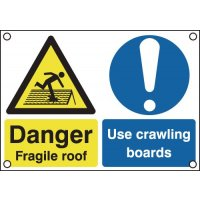 Danger Fragile Roof/Use Crawling Boards Signs