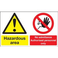 Hazardous Area/No Admittance Multi-Message Signs
