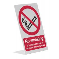 Tabletop Signs - It Is Against The Law To Smoke In...