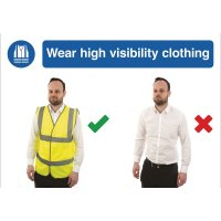 Wear Hi Vis Clothing Do & Don't Visual Signs